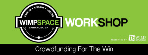 Workshop: Crowdfunding For The Win